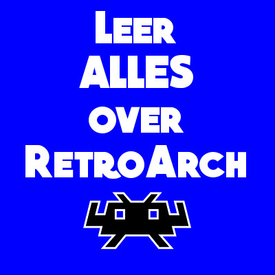 Alles over RetroArch